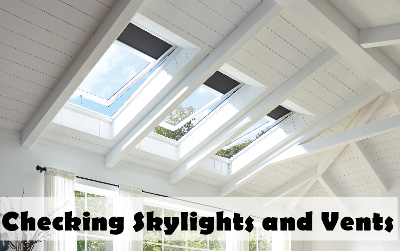 Checking Skylights and Vents